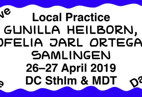 Säfsten Produktion presents Local Practice
